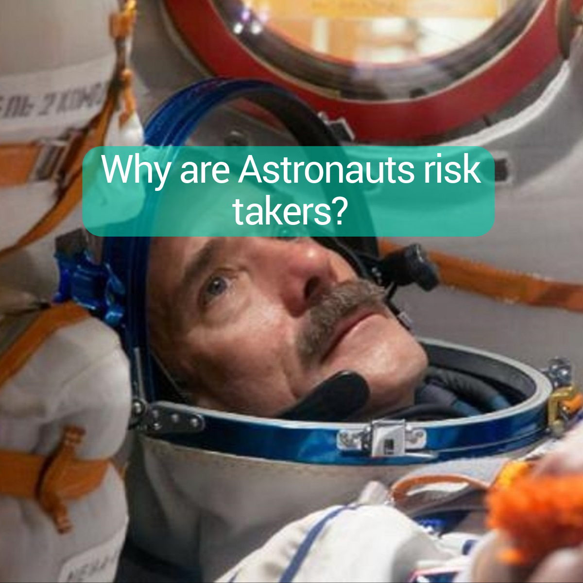 why-are-astronauts-risk-takers
